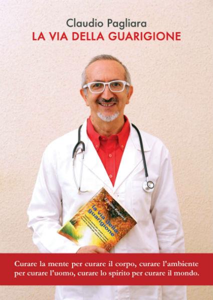 libro medicina olistica: la via della guarigione - dott. claudio pagliara